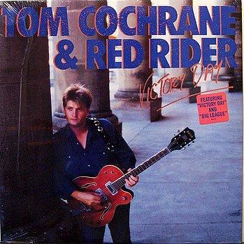 Cochrane, Tom & Red Rider - Victory Day - Sealed Vinyl LP Record - Rock