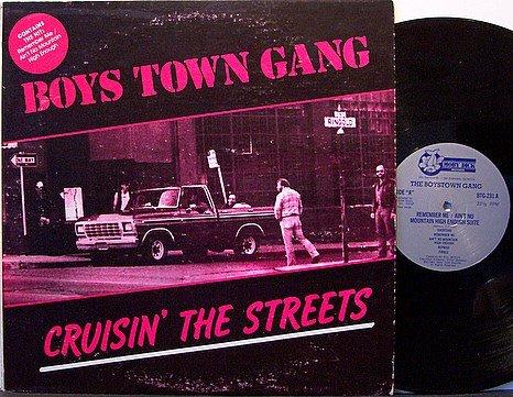 Boys Town Gang - Cruisin' The Streets - Vinyl LP Record - DJ Dance Disco Pop