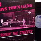 Boys Town Gang - Cruisin' The Streets - Vinyl LP Record - DJ Dance Disco Pop