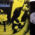 Bolshoi, The - Giants - Vinyl Mini LP Record- Rock