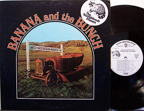 Banana And The Bunch - Mid Mountain Ranch - Vinyl LP Record - Promo - Youngbloods - Rock