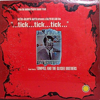 Tick Tick Tick - Soundtrack - Sealed Vinyl LP Record - Tompall And The Glaser Brothers - OST