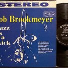 Brookmeyer, Bob - Jazz Is A Kick - Vinyl LP Record - Mercury