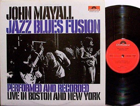 Mayall, John - Jazz Blues Fusion - Vinyl LP Record - Canada Pressing - Blues