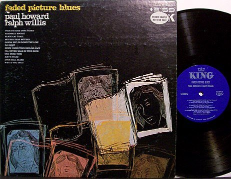 Howard, Paul & Ralph Willis - Faded Picture Blues - Vinyl LP Record - Promo - Blues