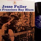 Fuller, Jesse - San Francisco Bay Blues - Vinyl LP Record - Folk Blues