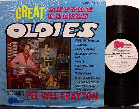Crayton, Pee Wee - Great Rhythm & Blues Oldies - Vinyl LP Record - Blues