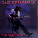 Coleman, Gary B.B. - One Night Stand - Sealed Vinyl LP Record - Blues