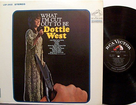 West, Dottie - What I'm Cut Out To Be - Vinyl LP Record - Country