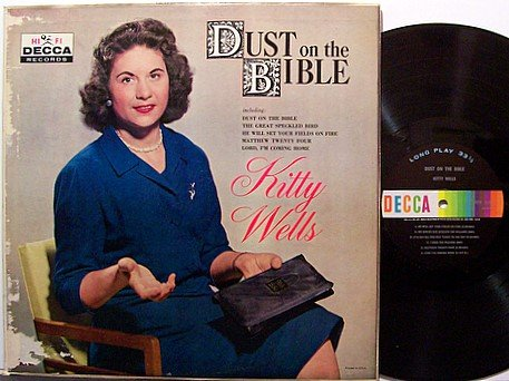 Wells, Kitty - Dust On The Bible - Vinyl LP Record - Mono - Promo - Country