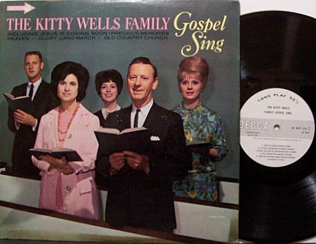 Wells, Kitty - The Kitty Wells Family Gospel Sing - Vinyl LP Record - Mono - Promo - Country