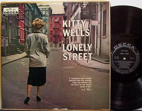 Wells, Kitty - Lonely Street - Vinyl LP Record - Mono - Country