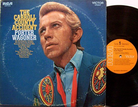 Wagoner, Porter - The Carroll County Accident - Vinyl LP Record - Country
