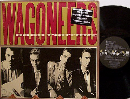 Wagoneers - Good Fortune - Vinyl LP Record - Promo - Texas Country