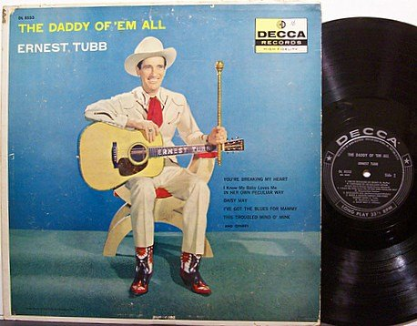 Tubb, Ernest - The Daddy Of 'em All - Vinyl LP Record - Original Label Mono - Country