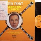 Trent, Buck - Sounds Of Now And Beyond - Vinyl LP Record - Promo - Country