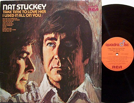 Stuckey, Nat - Quad - Take Time To Love Her - Vinyl LP Record - Country