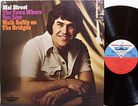 Street, Mel - The Town Where You Live - Vinyl LP Record - Country
