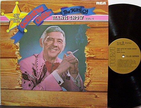 Snow, Hank - Country Club The Hits Of Hank Snow Vol. 2 - Vinyl LP Record