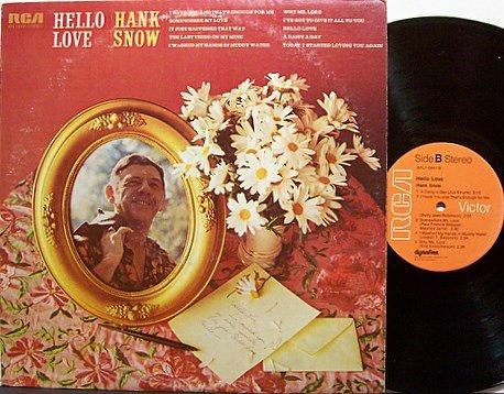 Snow, Hank - Hello Love - Vinyl LP Record - Country