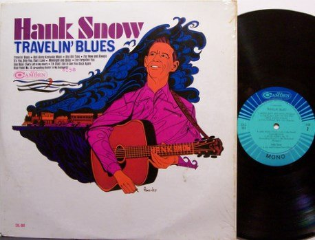 Snow, Hank - Travelin' Blues - Vinyl LP Record - Country
