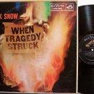 Snow, Hank - When Tragedy Struck - Vinyl LP Record - Country
