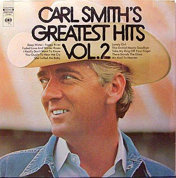 Smith, Carl - Carl Smith's Greatest Hits Vol. 2 - Sealed Vinyl LP Record - Country