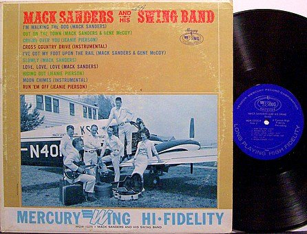 Sanders, Mack - Mack Sanders And His Swing Band - Vinyl LP Record - Mono - Country