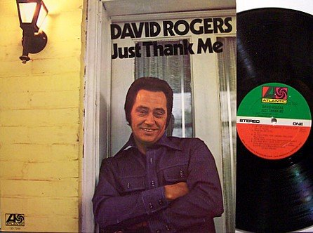 Rogers, David - Just Thank Me - Vinyl LP Record - Country