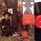 Robbins, Marty - More Gunfighter Ballads And Trail Songs - Vinyl LP Record - Mono 6 Eye - Country
