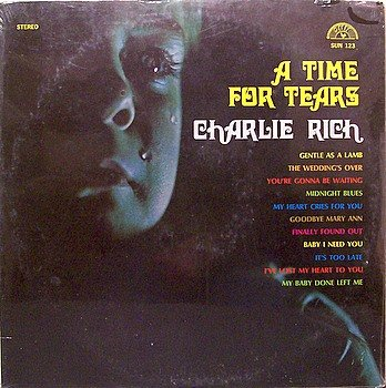 Rich, Charlie - A Time For Tears - Sealed Vinyl LP Record - Country