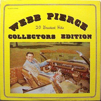 Pierce, Webb - 20 Greatest Hits Collectors Edition - Sealed Vinyl LP Record - Country