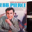 Pierce, Webb - Merry Go Round World - Vinyl LP Record - Country