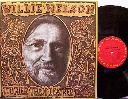 Nelson, Willie - Tougher Than Leather - Vinyl LP Record - Country