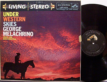 Melachrino, George And His Orchestra - Under Western Skies - Vinyl LP Record - Country
