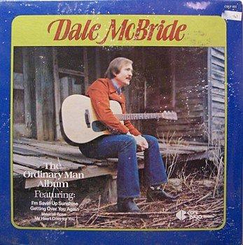 McBride, Dale - The Ordinary Man Album - Sealed Vinyl LP Record - Country