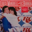 Mandrell, Louise And RC Bannon - Me And My RC - Sealed Vinyl LP Record - Country