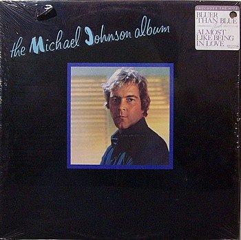 Johnson, Michael - The Michael Johnson Album - Sealed Vinyl LP Record - Country