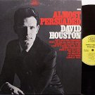 Houston, David - Almost Persuaded - Vinyl LP Record - Country