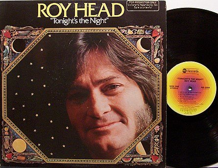 Head, Roy - Tonight's The Night - Vinyl LP Record - Promo - Country