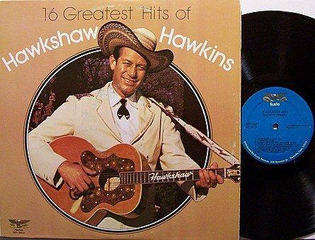 Hawkins, Hawkshaw - 16 Greatest Hits Of - Vinyl LP Record - Country