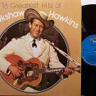 Hawkins, Hawkshaw - 16 Greatest Hits Of - Vinyl LP Record - Country