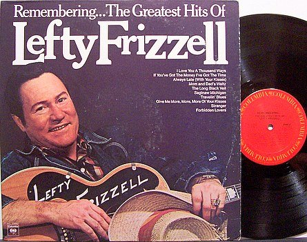 Frizzell, Lefty Remembering The Greatest Hits Of Lefty Frizzell - Vinyl LP Record - Country