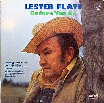 Flatt, Lester - Before You Go - Sealed Vinyl LP Record - Country Bluegrass
