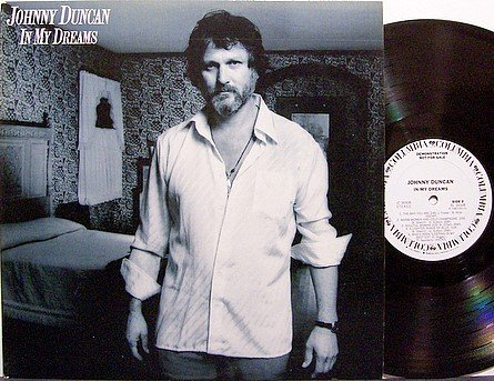 Duncan, Johnny - In My Dreams - Vinyl LP Record - White Label Promo - Country