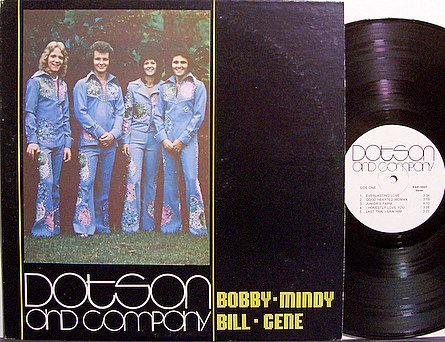 Dotson And Company - Bobby Mindy Bill Gene - Vinyl LP Record - Country