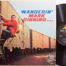 Dinning, Mark - Wanderin' - Vinyl LP Record - Country