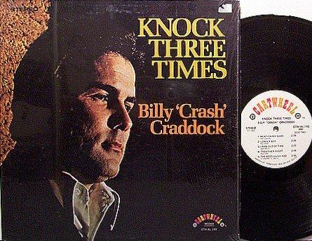 Craddock, Billy Crash - Knock Three Times - Vinyl LP Record - Country