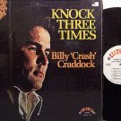 Craddock, Billy Crash - Knock Three Times - Vinyl LP Record - Country