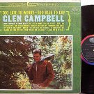 Campbell, Glen - Too Late To Worry Too Blue To Cry - Vinyl LP Record - Country